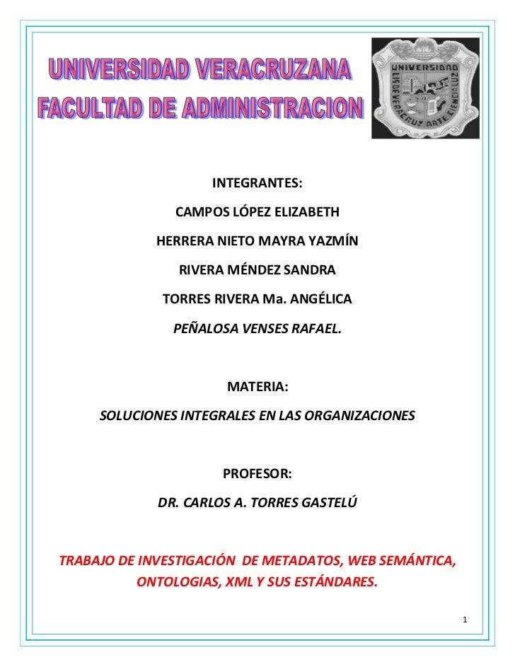4888865-151130<br />INTEGRANTES:<br />CAMPOS LÓPEZ ELIZABETH<br />HERRERA NIETO MAYRA YAZMÍN<br />RIVERA MÉNDEZ SANDRA<br ...