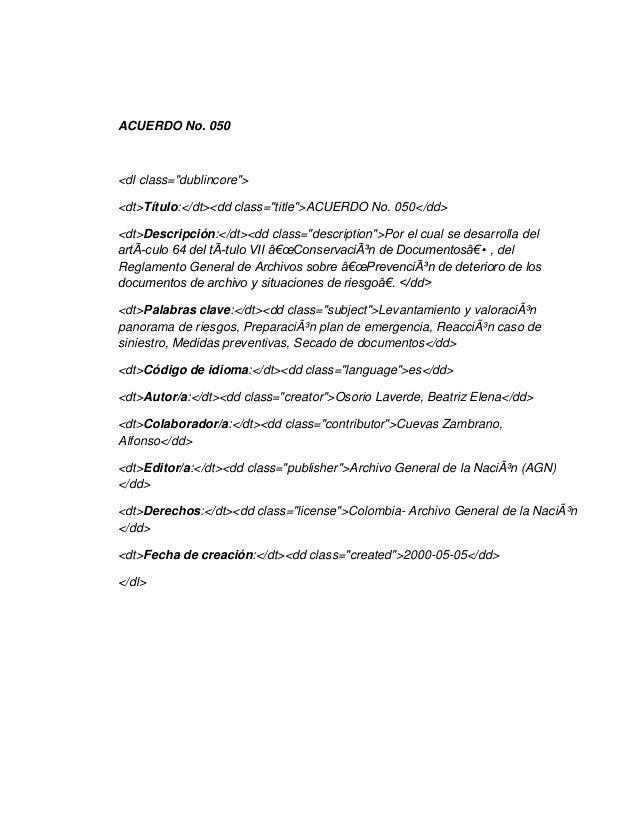 """ACUERDO No. 050<dl class=""""dublincore""""><dt>Título:</dt><dd class=""""title"""">ACUERDO No. 050</dd><dt>Descripción:</dt><dd class..."""