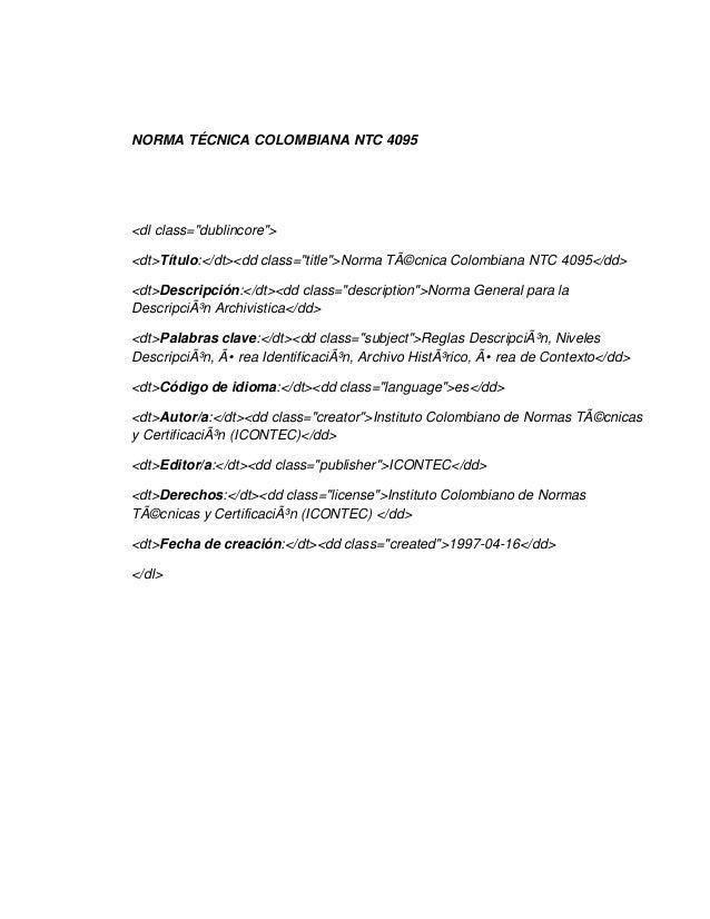 "NORMA TÉCNICA COLOMBIANA NTC 4095<dl class=""dublincore""><dt>Título:</dt><dd class=""title"">Norma Técnica Colombiana NTC 40..."