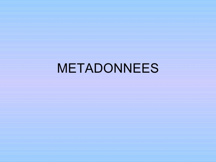 METADONNEES