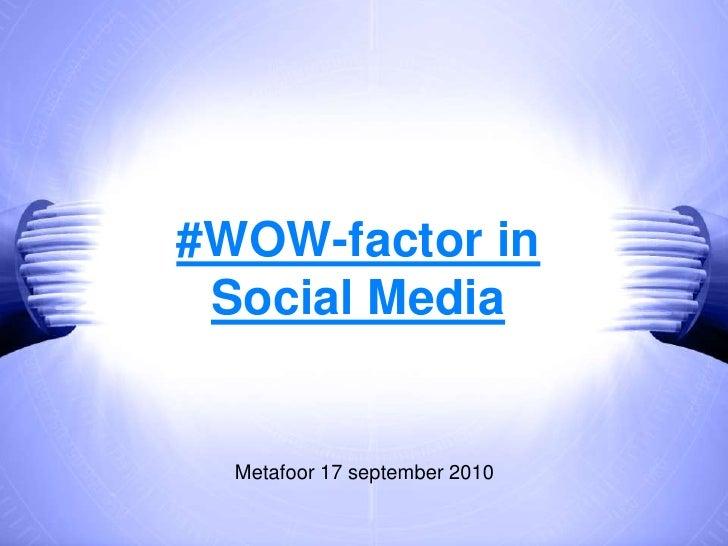 PR 2.0 & Contentmarketing: de WOW-factor in social media