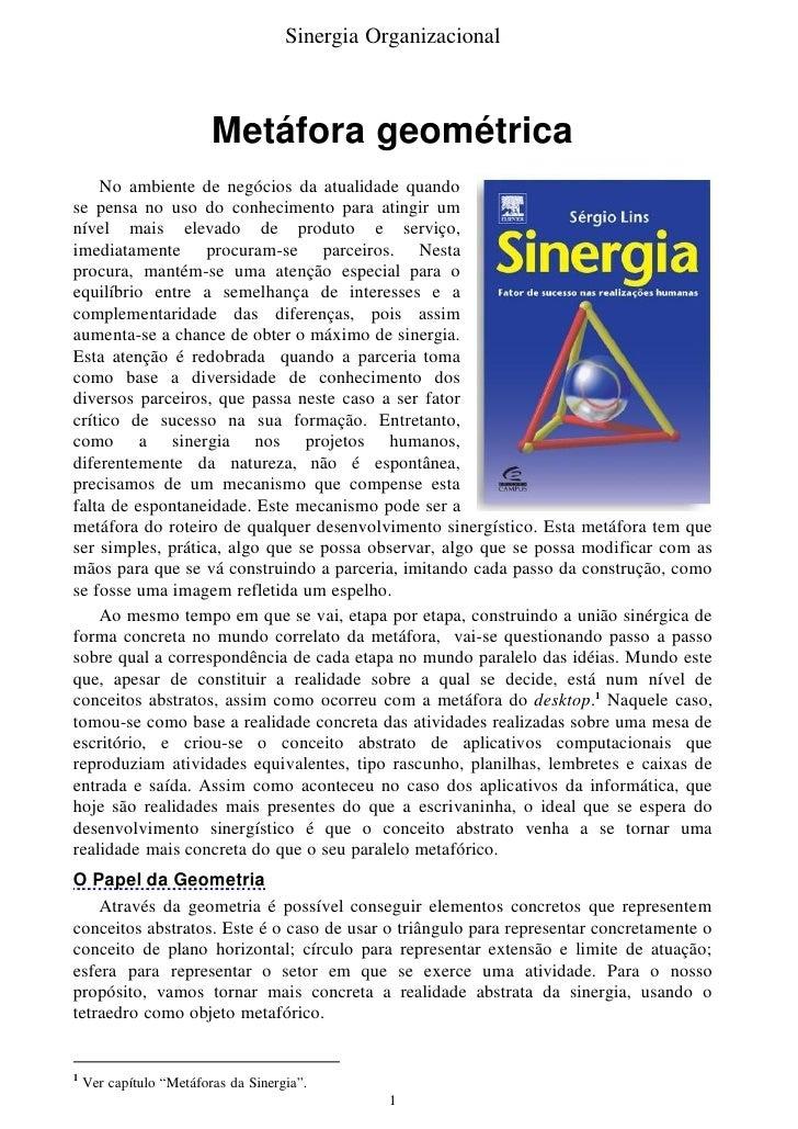 Sinergia Organizacional                             Metáfora geométrica     No ambiente de negócios da atualidade quando s...