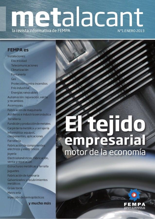 metalacant    la revista informativa de FEMPA               Nº1.ENERO 2013FEMPA esInstalaciones:ElectricidadTelecomunica...