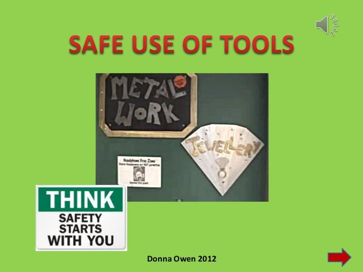 Metal and tool safety