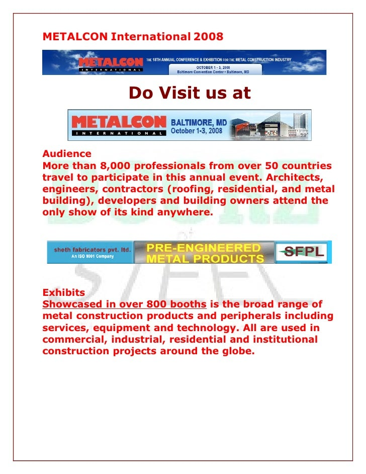 METALCON International 2008                     Do Visit us at   Audience More than 8,000 professionals from over 50 count...