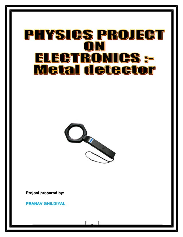CBSE Class XII physics practical project on Metal detector