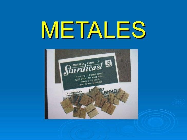 Metales uso odontologico