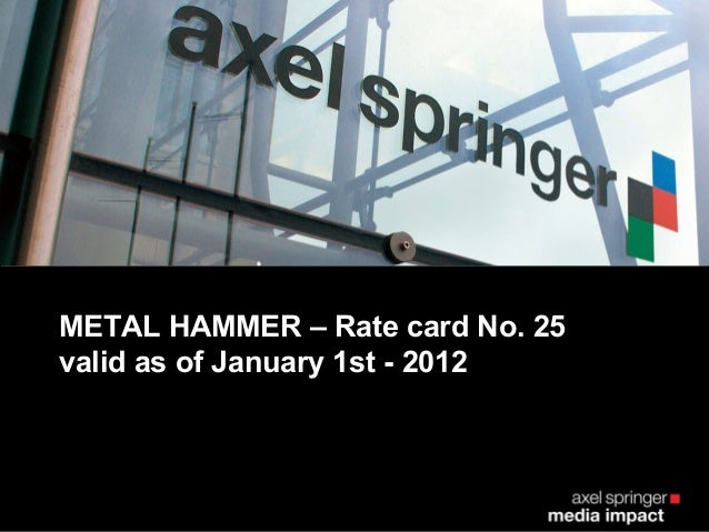 METAL HAMMER – Rate card No. 25valid as of January 1st - 2012