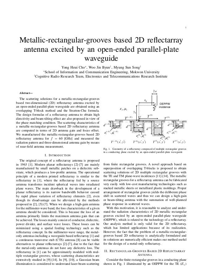 1 Metallic-rectangular-grooves based 2D reflectarray antenna excited by an open-ended parallel-plate waveguide Yong Heui Ch...