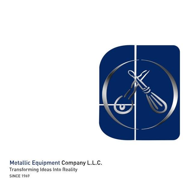 Metallic Equipment , COMPANY PROFILE