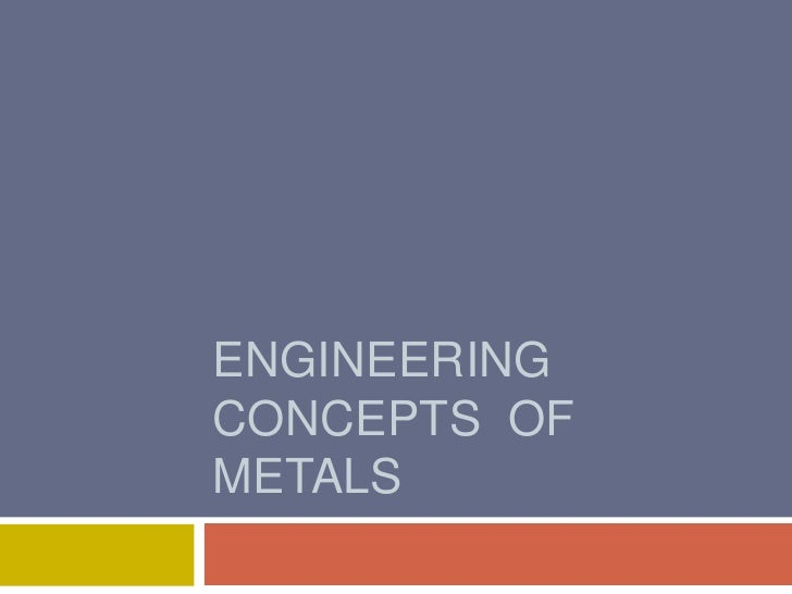 Metallurgy   P R O P E R T I E S And Definitions