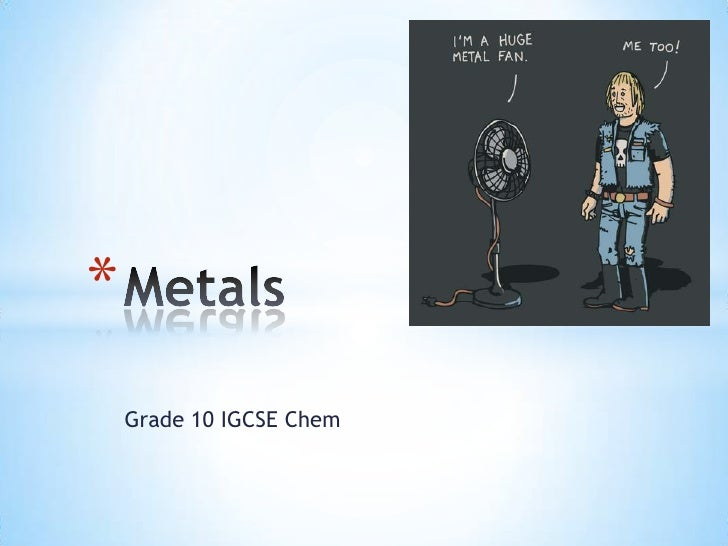 *    Grade 10 IGCSE Chem