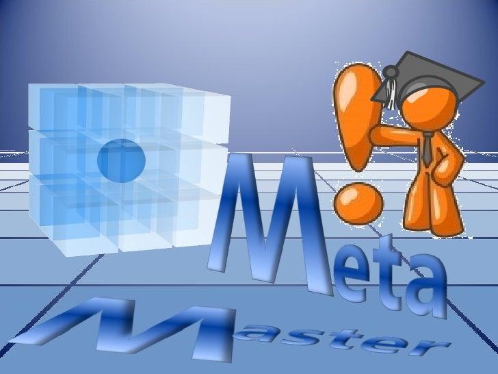 MetaMaster intro