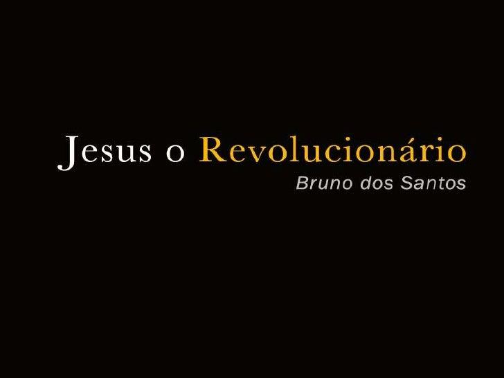 MetanóIa   Jesus O RevolucionáRio