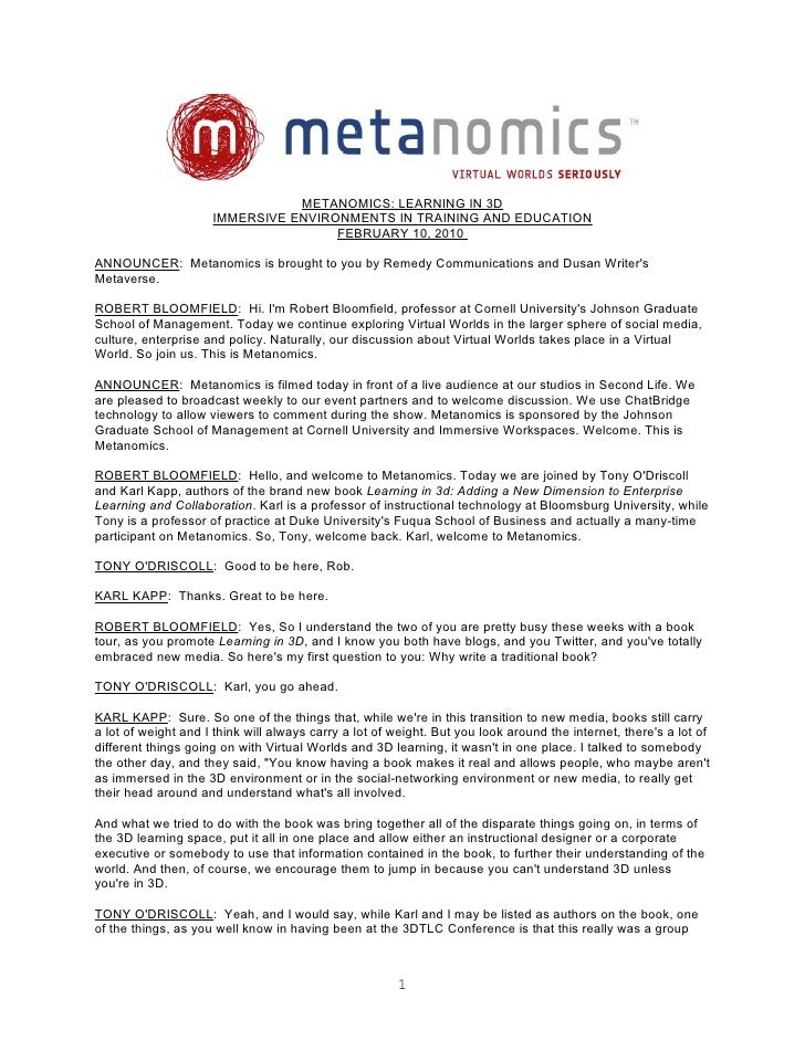 METANOMICS: LEARNING IN 3D                      IMMERSIVE ENVIRONMENTS IN TRAINING AND EDUCATION                          ...