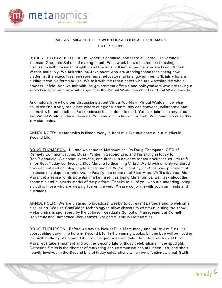 METANOMICS: RICHER WORLDS: A LOOK AT BLUE MARS                                       JUNE 17, 2009   ROBERT BLOOMFIELD: Hi...