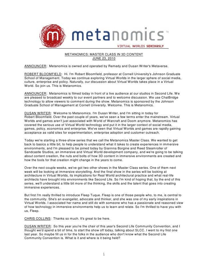 METANOMICS: MASTER CLASS IN 3D CONTENT                                          JUNE 23, 2010  ANNOUNCER: Metanomics is ow...
