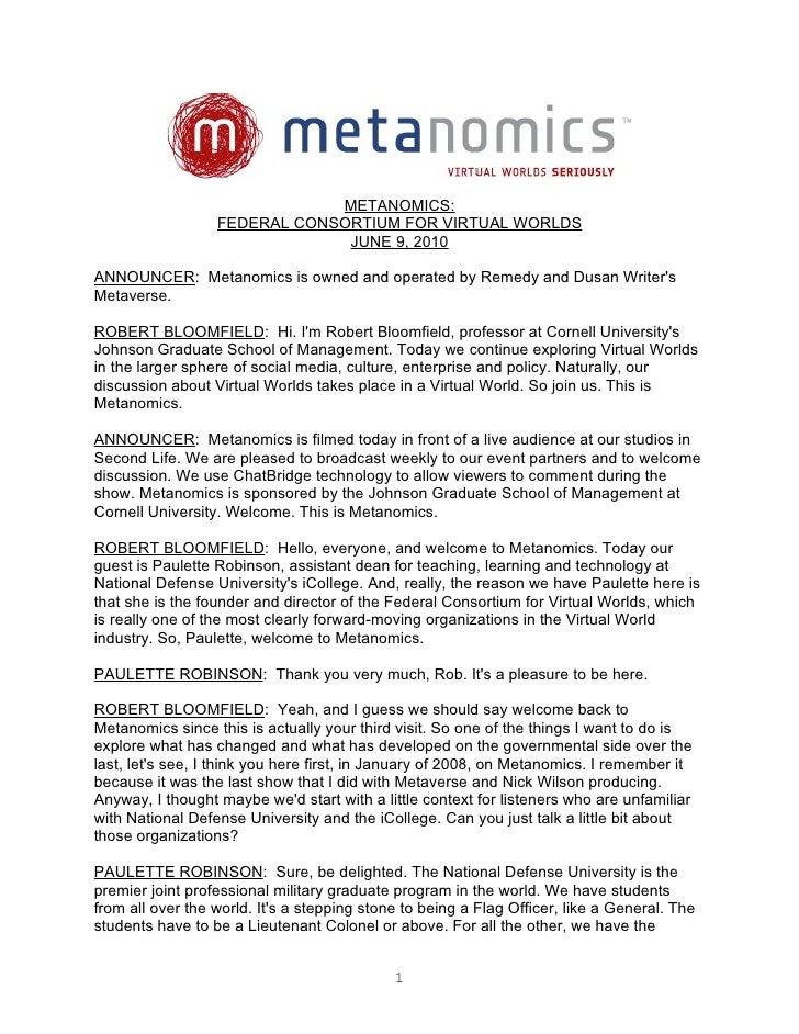 METANOMICS:                   FEDERAL CONSORTIUM FOR VIRTUAL WORLDS                                JUNE 9, 2010  ANNOUNCER...
