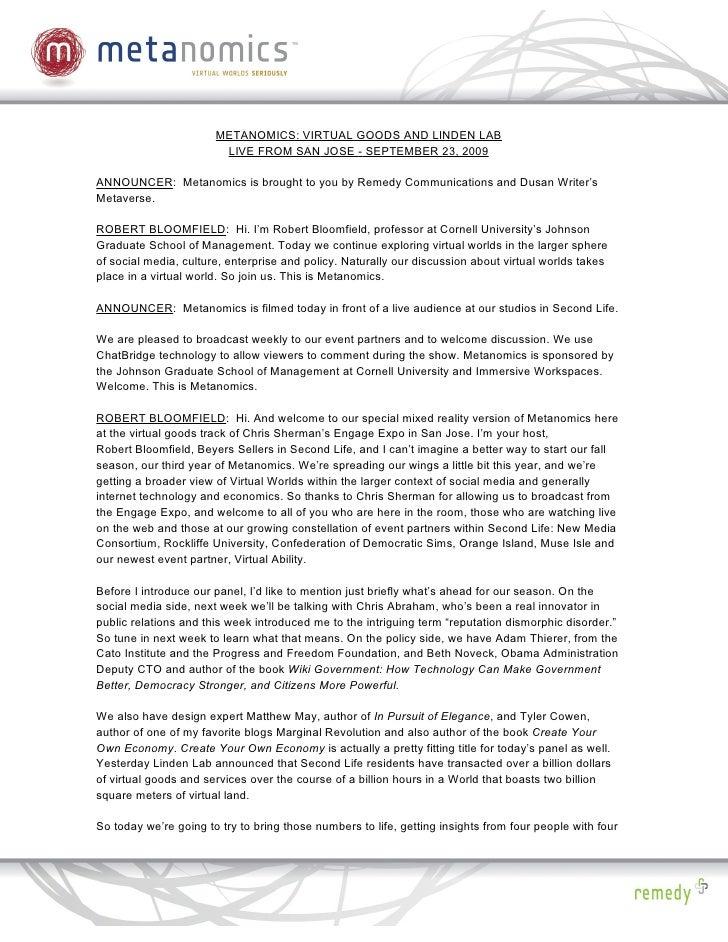 METANOMICS: VIRTUAL GOODS AND LINDEN LAB                         LIVE FROM SAN JOSE - SEPTEMBER 23, 2009  ANNOUNCER: Metan...