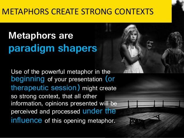 Analogies and Metaphors; pick your favorite.?