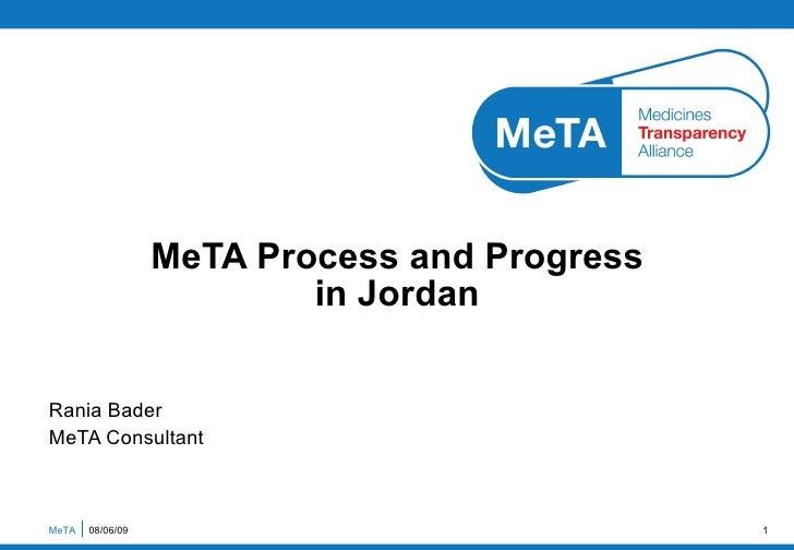 Rania Bader MeTA Consultant MeTA Process and Progress  in Jordan  MeTA  10/06/09
