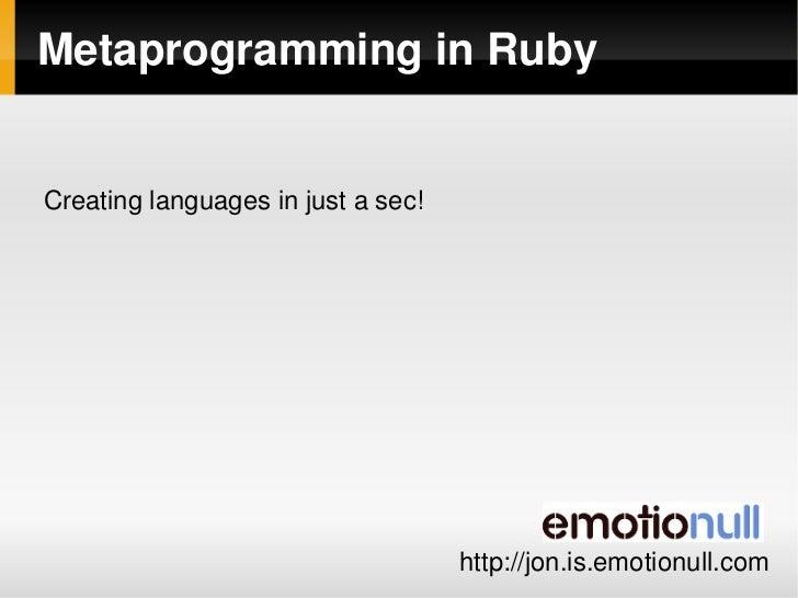 MetaprogramminginRuby   Creatinglanguagesinjustasec!                                                             ...
