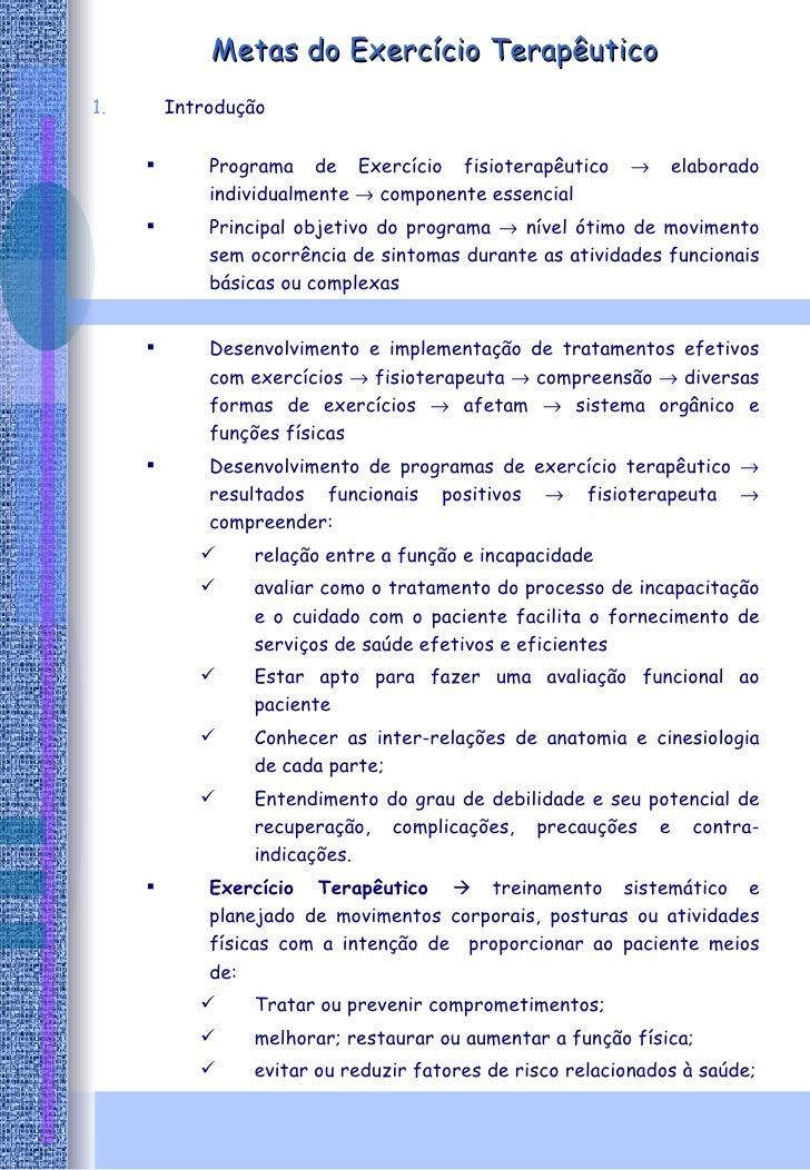 Metas do Exercício Terapêutico <ul><li>Introdução </li></ul><ul><ul><li>Programa de Exercício fisioterapêutico    elabora...