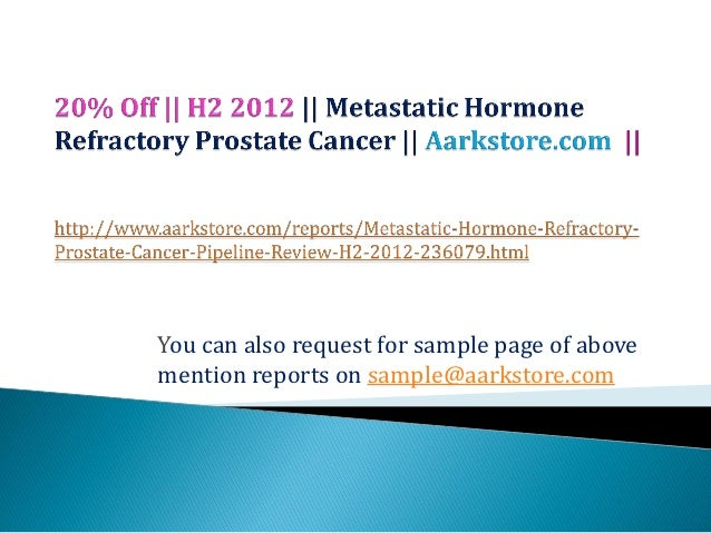 Metastatic hormone refractory prostate cancer – pipeline