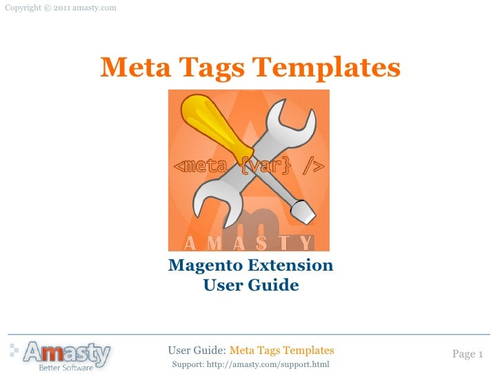 Copyright © 2011 amasty.com                      Meta Tags Templates                              Magento Extension       ...