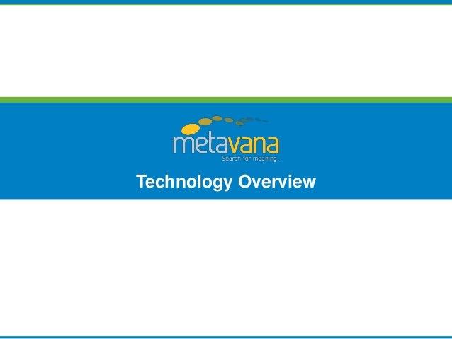 Metavana Technology Overview