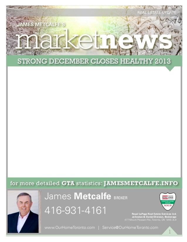 James Metcalfe's Toronto Real Estate Update January 2014