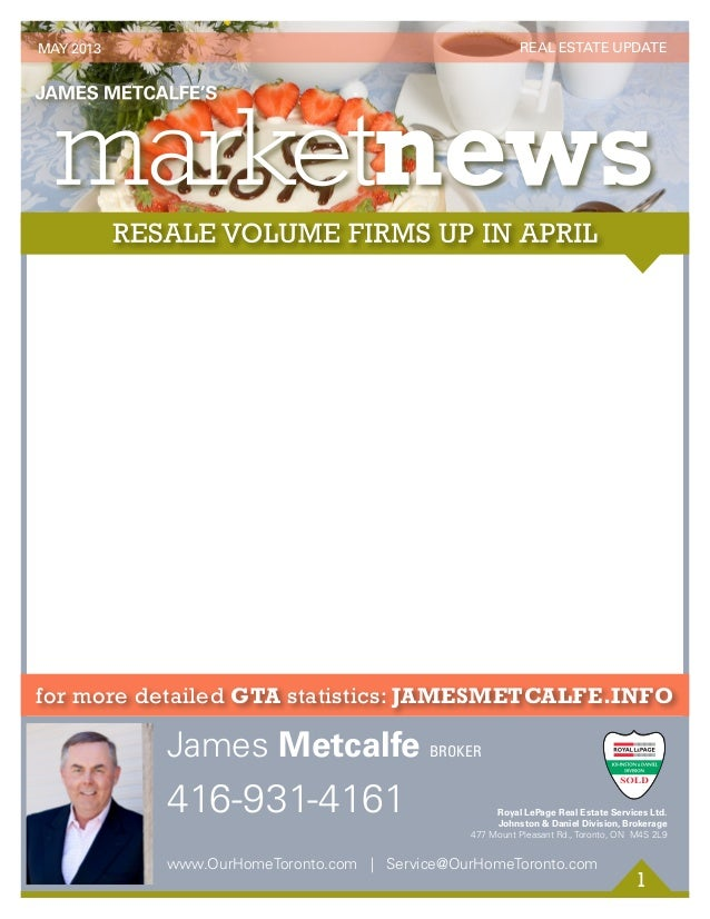 1 for more detailed GTA statistics: jamesmetcalfe.info 416-931-4161 James Metcalfe BROKER www.OurHomeToronto.com   Service...
