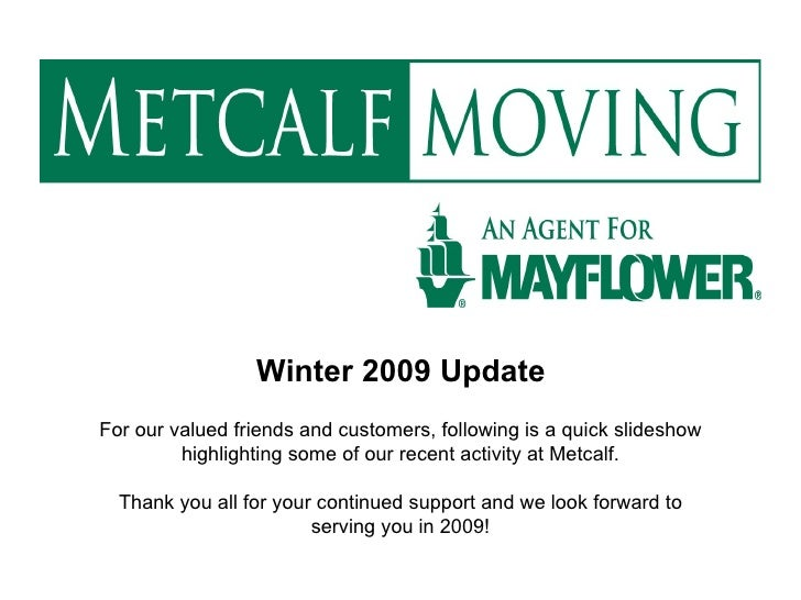 Winter 2009 Update For our valued friends and customers, following is a quick slideshow highlighting some of our recent ac...