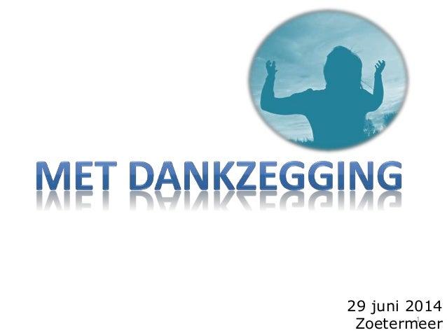 1 29 juni 2014 Zoetermeer