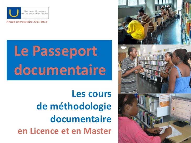 Année universitaire 2011-2012     Le Passeport     documentaire                            Les cours                     d...