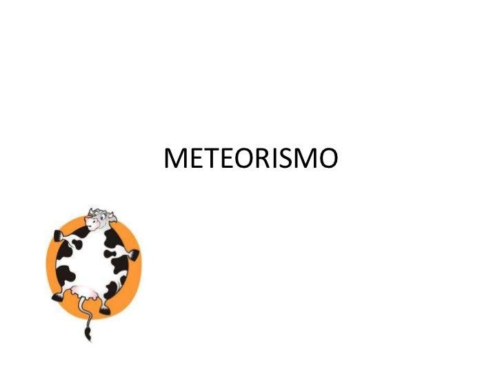 METEORISMO