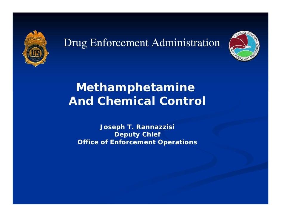 DEA Methamphetamine and chemical control