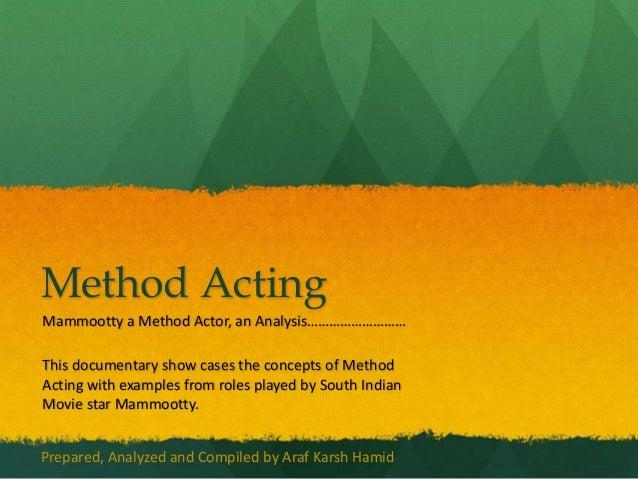 Mammootty, The Method Actor