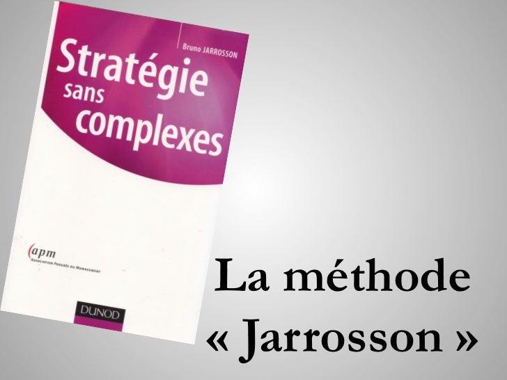 La méthode«Jarrosson»