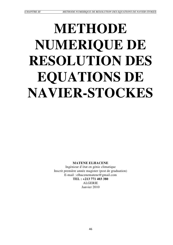 CHAPITRE III         METHODE NUMERIQUE DE RESOLUTION DES EQUATIONS DE NAVIER-STOKES          METHODE    NUMERIQUE DE   RES...