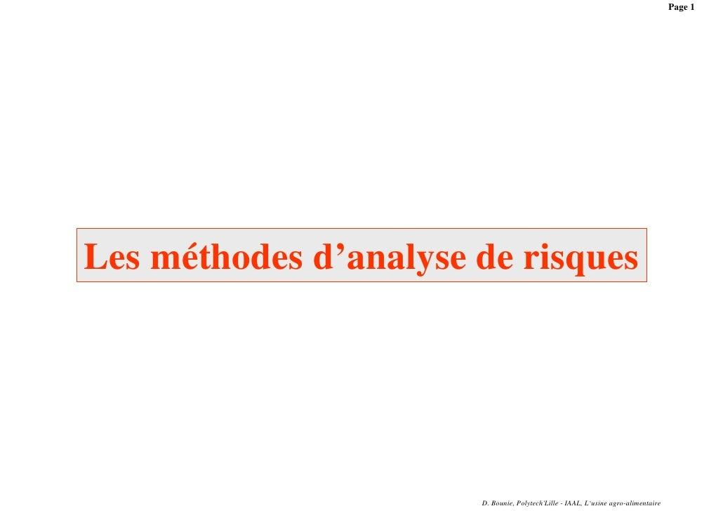 Page 1Les méthodes d'analyse de risques                       D. Bounie, PolytechLille - IAAL, L'usine agro-alimentaire
