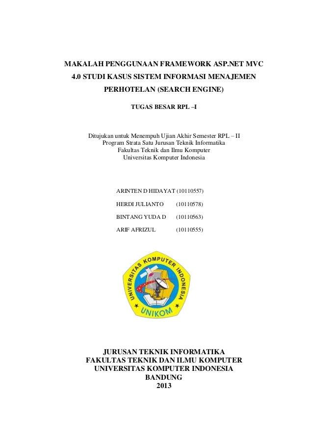 MAKALAH PENGGUNAAN FRAMEWORK ASP.NET MVC 4.0 STUDI KASUS SISTEM INFORMASI MENAJEMEN PERHOTELAN (SEARCH ENGINE) TUGAS BESAR...