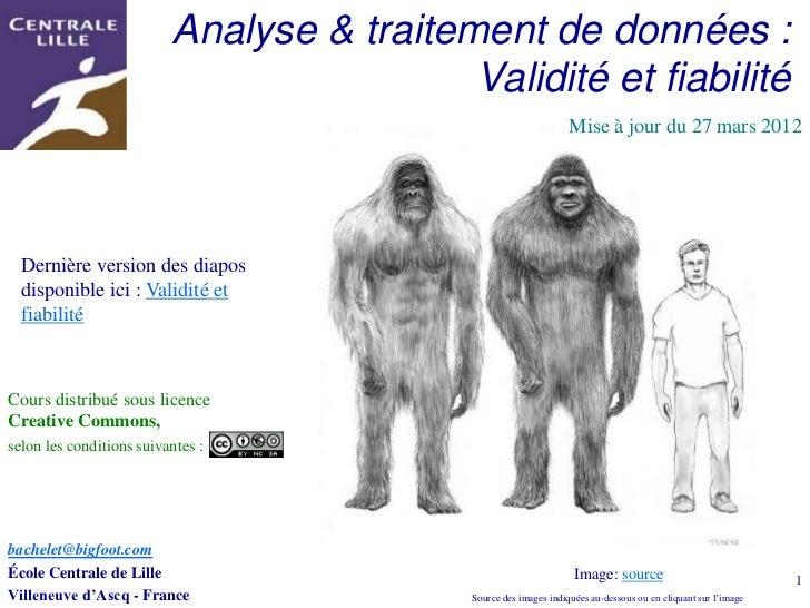 Analyse & traitement de données :                                           Validité et fiabilité                         ...