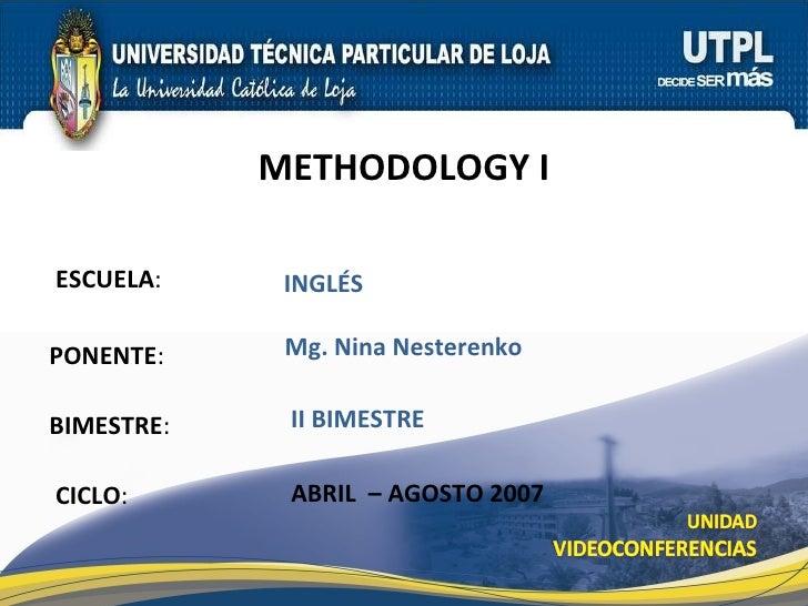 Methodology I (II Bimestre)