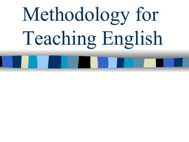 Methodology for Teaching English