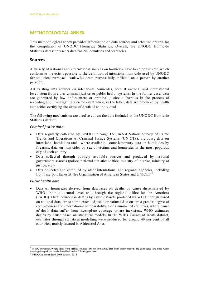 UNODCHomicidestatisticsMETHODOLOGICALANNEXThis methodological annex provides information on data sources and selectio...