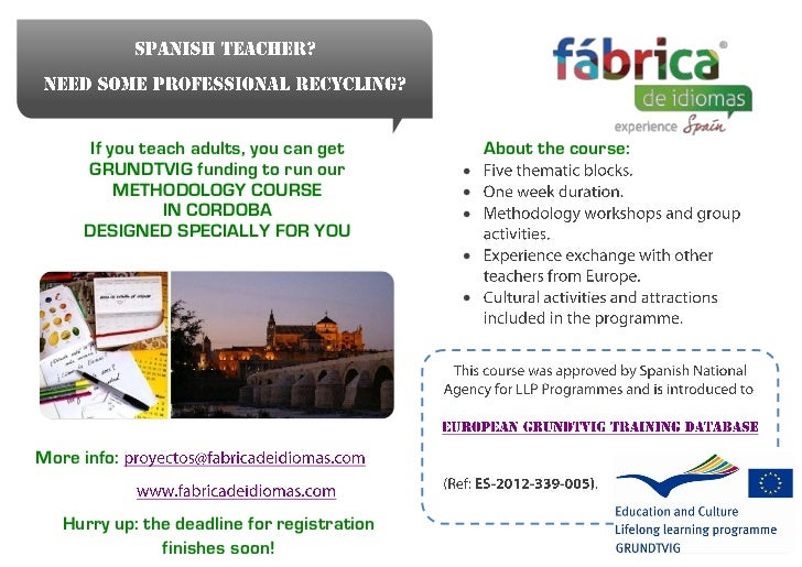Methodology course for Spanish teachers Grundtvig grant