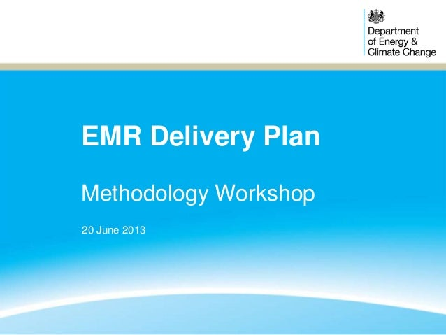 EMR Delivery Plan: Methodology workshop