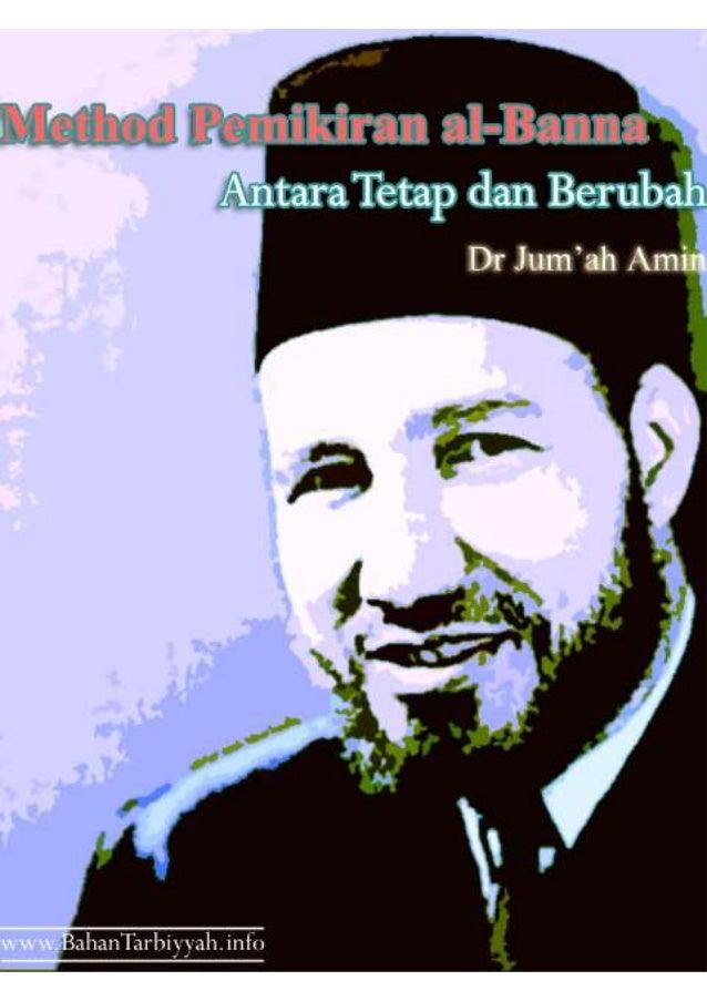 Method pemikiran al_banna_(antara_tetap_dan_berubah)