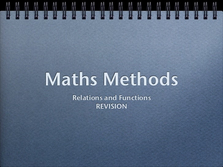 Maths Methods  Relations and Functions         REVISION